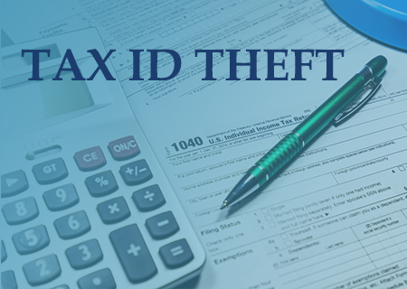 Tax ID Theft